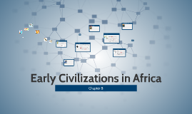 Early Civilizations in Africa
