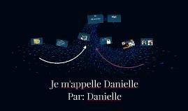 Je M'appelle Danielle