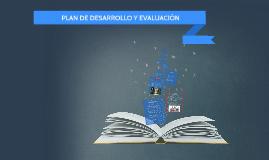PLAN DE DESARROLLO Y EVALUACION