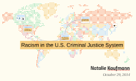 racial discrimination in the u k criminal justice process Black, asian and minority ethnic people are over-represented in the criminal  justice system in england and wales whether black people are.