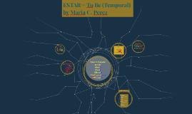 ESTAR = To Be (Temporal)