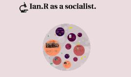 Ian.R's Socialization