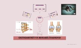 OSTEOARTRİT VE REHABİLİTASYONU
