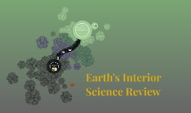 Earth's Interior Science Review