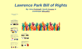 Copy of Lawrence Park Bill of Rights