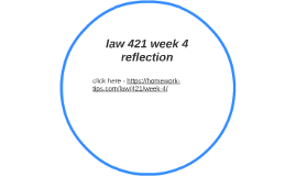law 531 week 2 team reflection A+ 1228 law 531 week 2 team presentation: law 531 learning team reflection week 3 irac brief the method of case study analysis select one legal from a current event:.