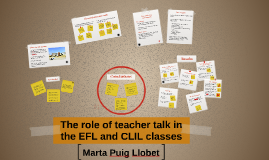 Copy of The role of teacher talk in the EFL and CLIL classes