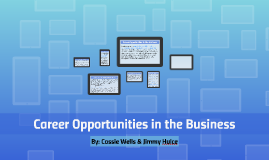 Career Opportuinites in the Business