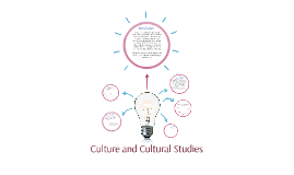 Culture and Cultural Studies