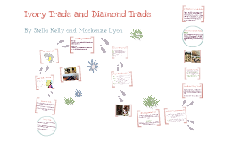 Ivory Trade and Diamond Trade