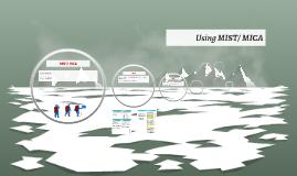 Using MIST/ MICA