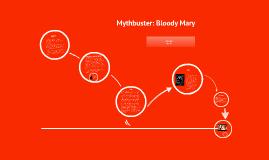 MythBuster: Bloody Mary