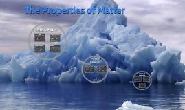 The Properties of Matter