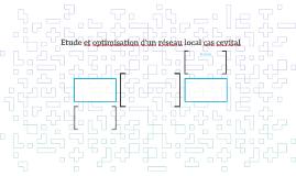 Etude et optimisation d'un réseau local cas cevital