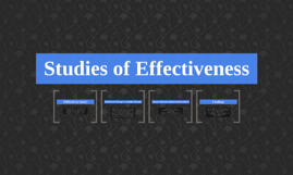 Chelsea Myer and Emily Miller: Studies of Effectiveness