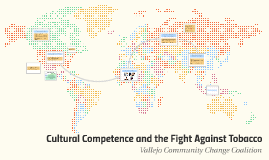 Cultural Competence and the Fight Against Tobacco