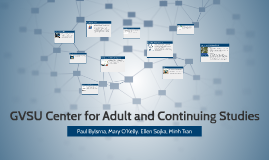 Copy of GVSU Center for Adult and Continuing Studies