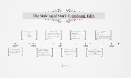 The Making of Mark, EdD