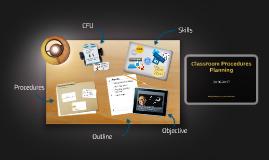 Procedure Planning & Classroom Management