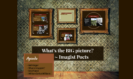 What's the BIG picture?