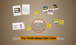The Truth about Diet Coke