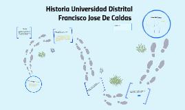 Copy of Historia de la Universidad Distrital