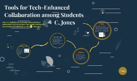 Tools for Tech-Enhanced Collaboration among Students