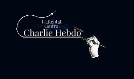 L'attentat contre Charlie Hebdo