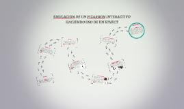 Copy of EMULACION DE UN PIZARRON INTERACTIVO HACIENDO USO DE UN KINE