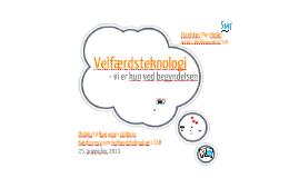Per Holm: Velfærdsteknologi i SSB, november 2013