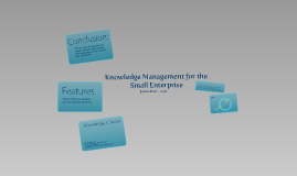 Enterprise Knowledge Management in the Small to Mid-Sized Business Environment