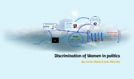 Discrimination of Women in politics