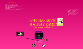 The Effects of Ballet Dancing