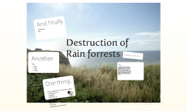 the destruction of rain forests a wake up call Misdirected consumption in wealthier countries contributes to rainforest destruction in tropical countries and declining earth: wake-up call for rio+20.