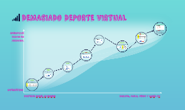 DEMASIADO DEPORTE VIRTUAL