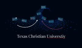 Copy of Texas Christian Universtiy