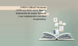 NORMA Oficial Mexicana NOM-253-SSA1-2012, Para la disposició