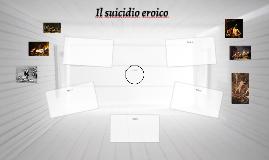 Il suicidio eroico
