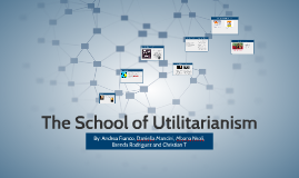 The School of Utilitarianism