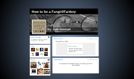 How to be a Fangirl or Fanboy