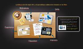 La Educación del Siglo XXI, y su virtualización y el apren
