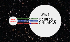 Why come to Endicott?
