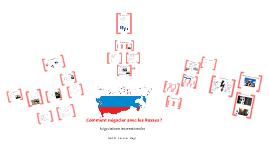 Comment négocier avec les Russes ?