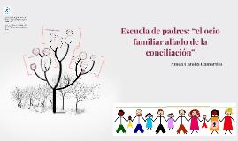 """Escuela de padres: """"el ocio familiar aliado de la conciliaci"""