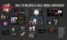 How to become a Wellbeing SUPERHERO?