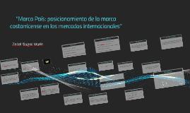 """""""Marca País: posicionamiento de la marca costarricense en lo"""