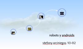 Copy of robots y androids