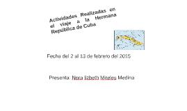 Copy of ACTIVIDADES RELIZADAS DURANTE EL VIAJE DE ESTUDIOS A LA HERM