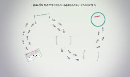BALÓN MANO EN LA ESCUELA DE TALENTOS