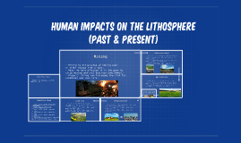 Human Impacts on the Lithosphere